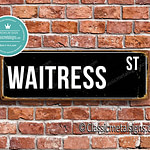 Waitress Street Sign Gift