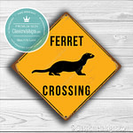 Ferret Crossing Sign