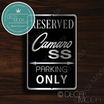 Camaro SS Parking Only Sign