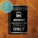 Hymer Parking Only Signs