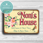 Noni's House Signs