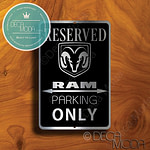 RAM Parking Only Sign