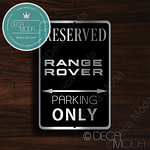 Rang Rover Parking Only Sign