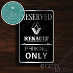 Renault Parking Only Sign