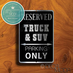 Truck and SUV Parking Only Sign