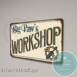 Big Paw's Workshop Sign