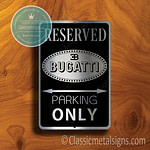 Bugatti Parking Only Signs