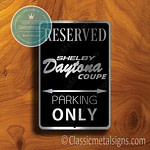 Daytona Coupe Parking Only Sign