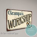 Grampa's Workshop Signs