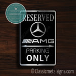 Merc AMG Parking Only signs