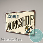 Papaw's Workshop Signs