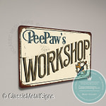 Peepaw's Workshop Signs