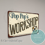 Pop Pop's Workshop Sign