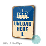 Unload Here Sign