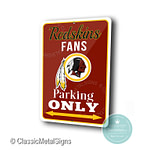 Washington Redskins Parking Only Sign