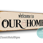 Welcome to our home signs