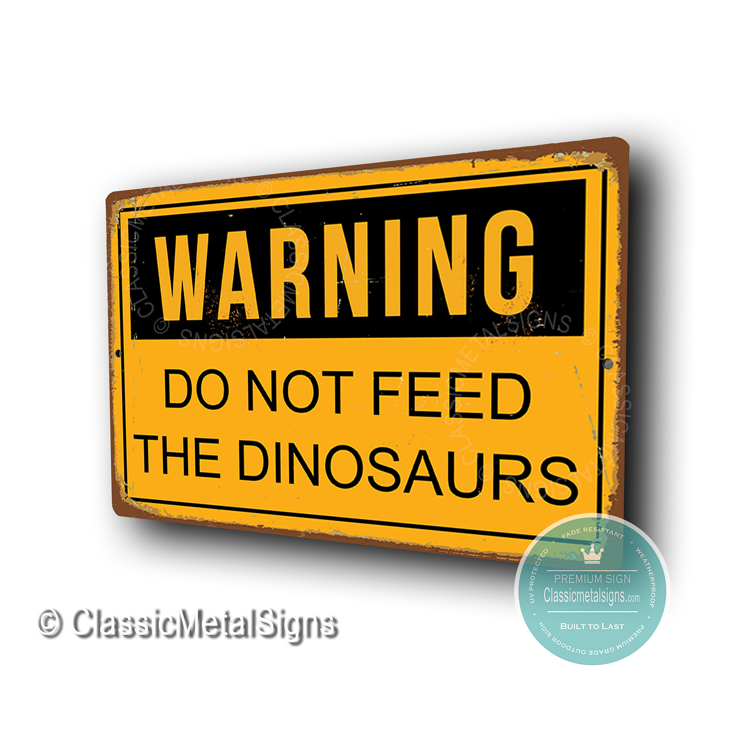 Do Not feed the Dinosaurs Signs