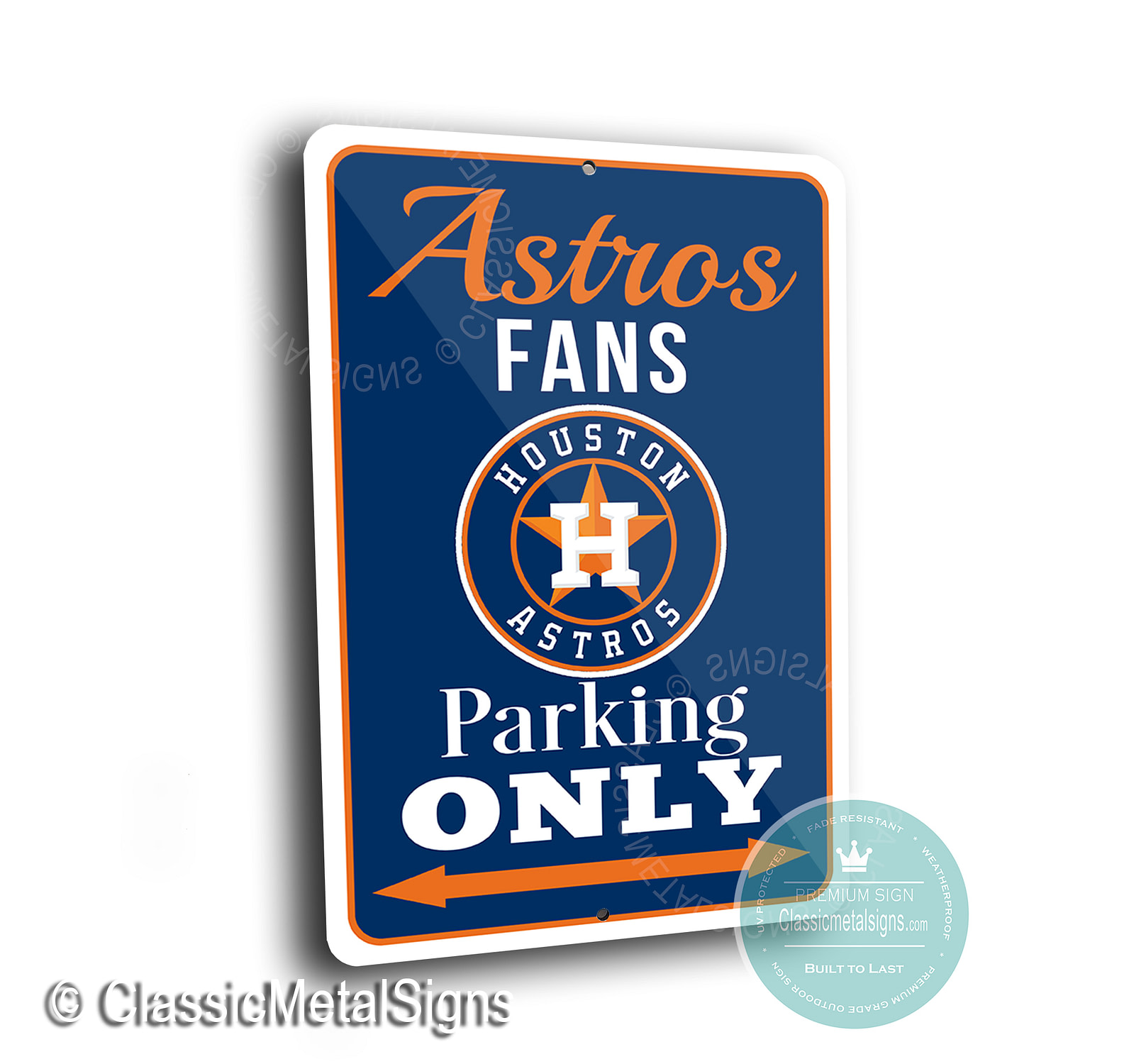 Astros Parking Only Signs