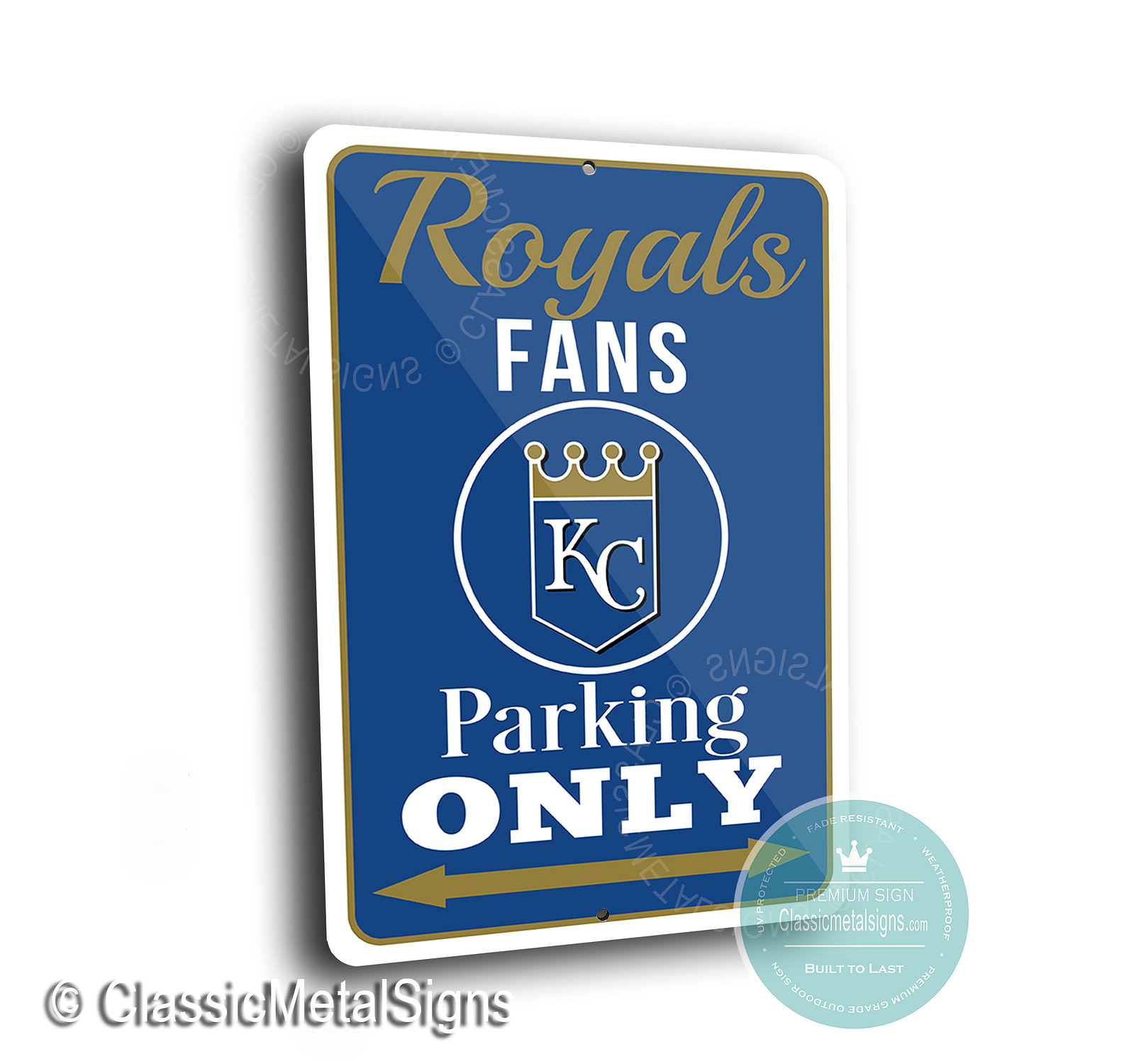 Royals Parking Only Signs