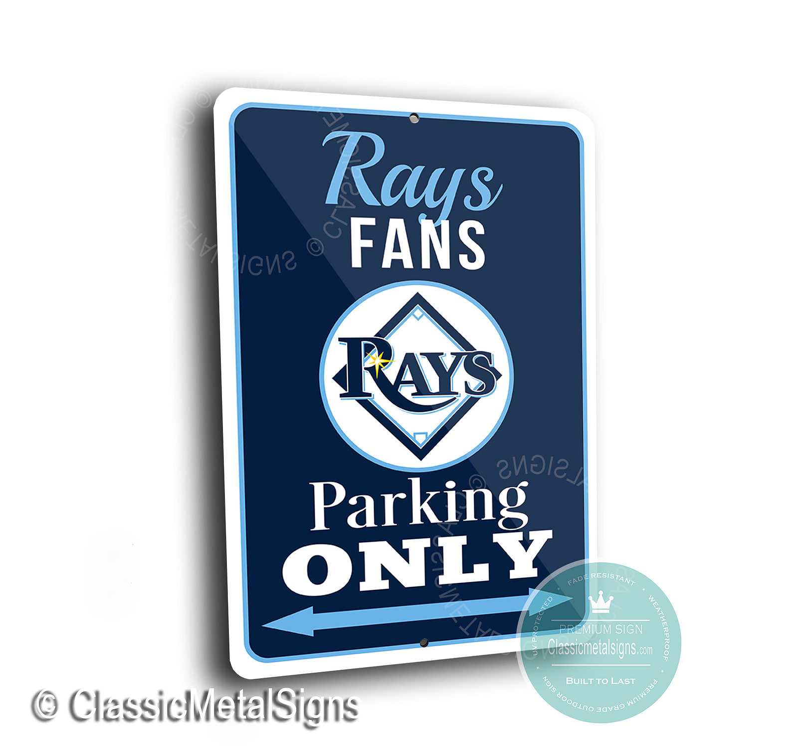 Tampa Bay Rays Parking Only Sign