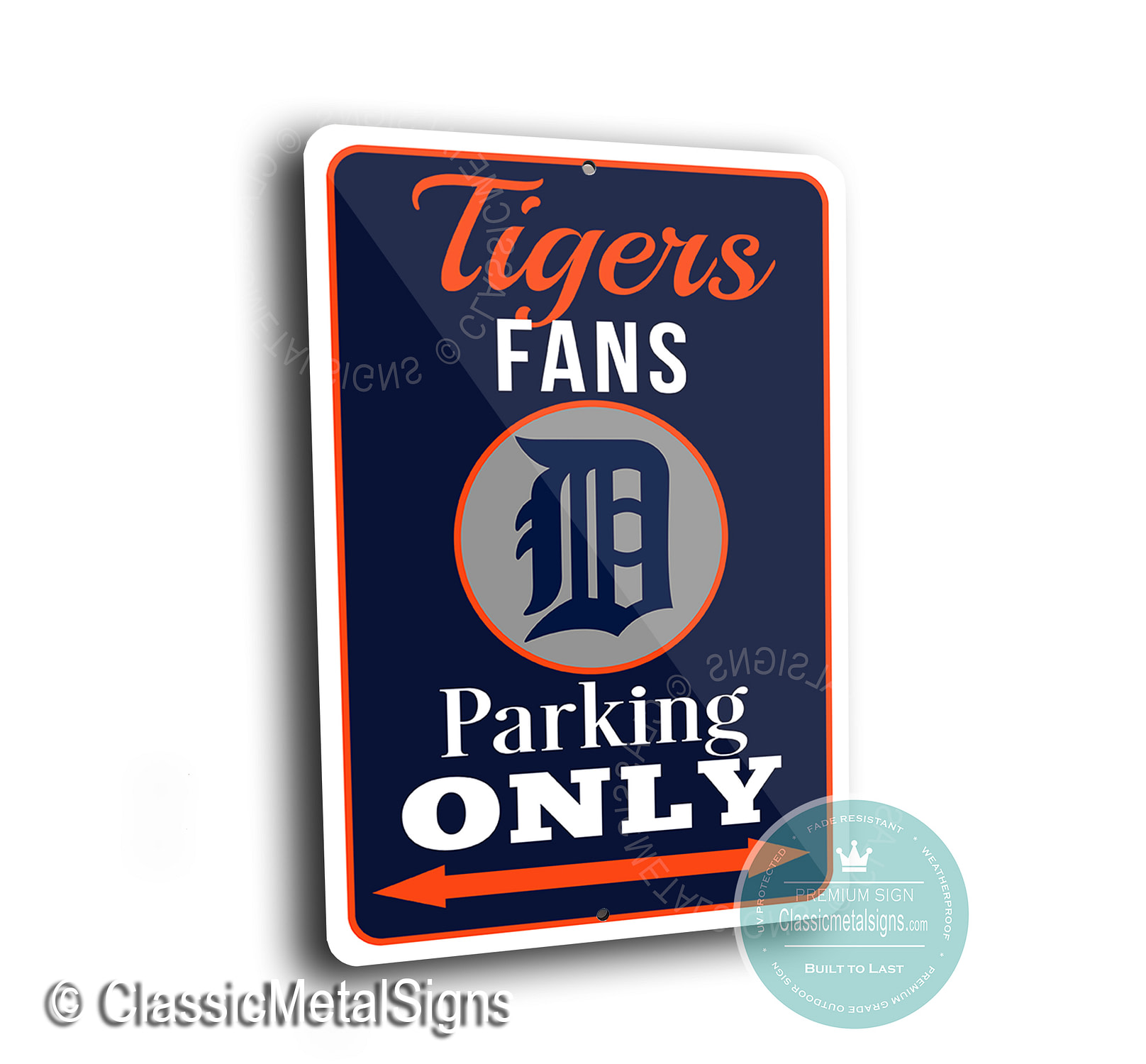 Tigers Parking Only Signs
