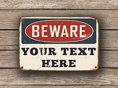customizable beware sign