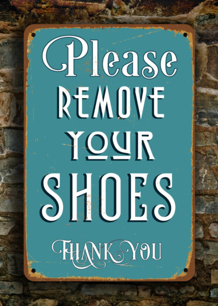 REMOVE-YOUR-SHOES-Sign-Please-Remove-your-Shoes-Sign-Vintage-style-Aluminum-Composite-Metal-remove-your-shoes-sign-Remove-your-shoes-sign-4