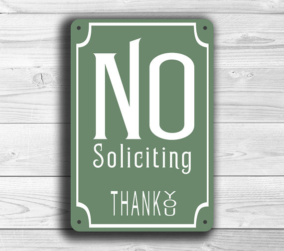 Classic Style No Soliciting Sign