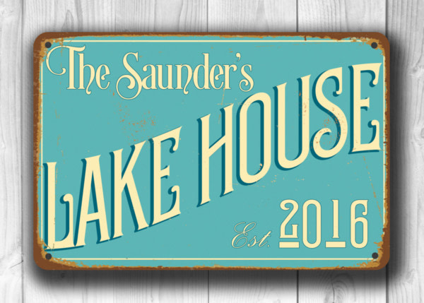 CUSTOM LAKE HOUSE Sign