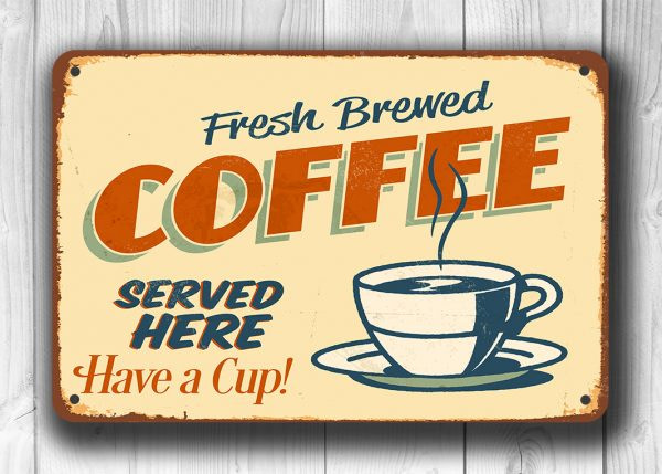 Old Style Coffee Sign