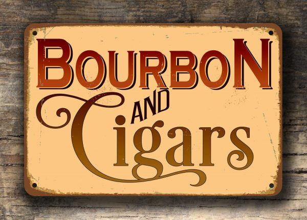 BOURBON and CIGARS SIGN