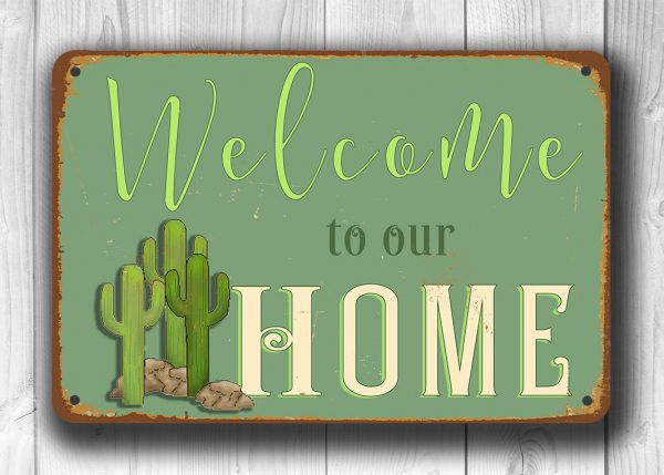 WELCOME to our home CACTUS SIGN
