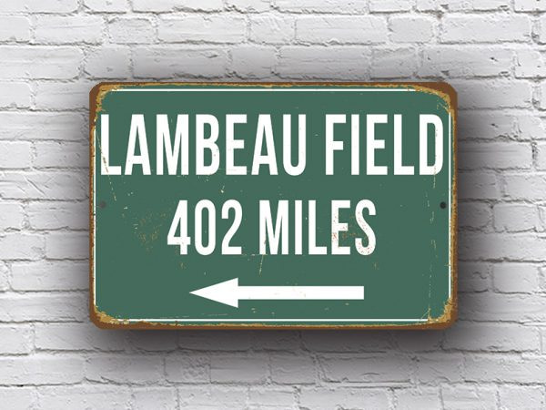 Lambeau Field - Personalized Highway Sign
