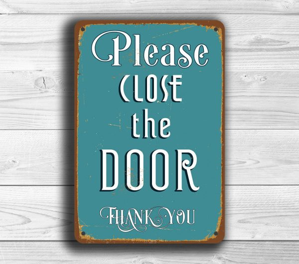 Please Close The Door Sign