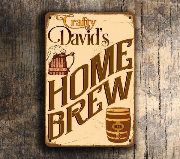 PERSONALIZED HOME BREW Sign
