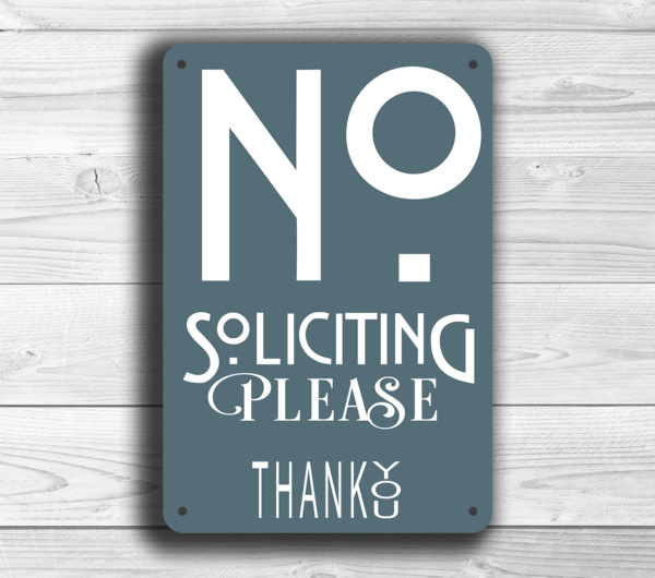 Contemporary No Solicitation sign
