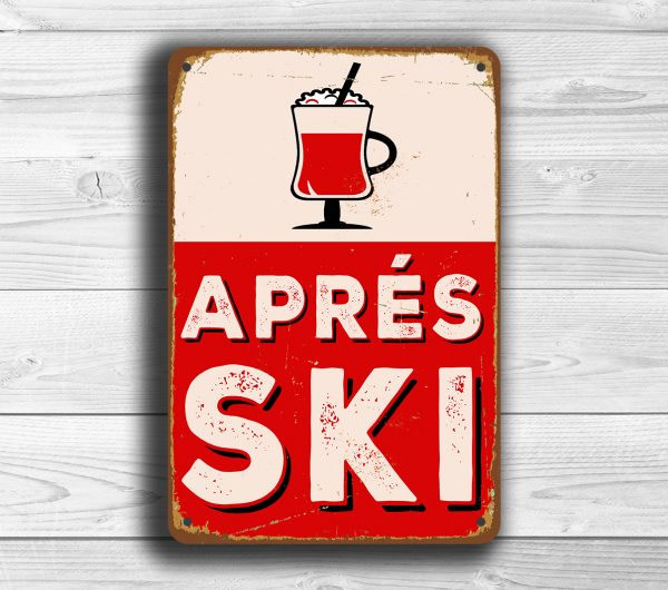 Aprés Ski Sign