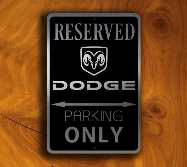 Dodge Parking Only sign