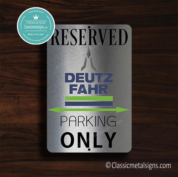 Deutz Fahr Parking Only Sign