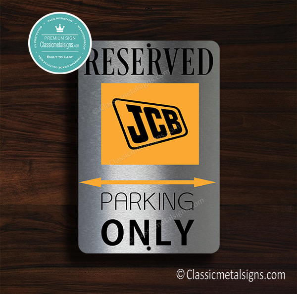 JCB Parking Only Sign