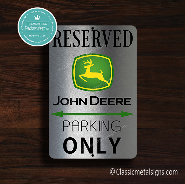 John Deere Parking Only Sign