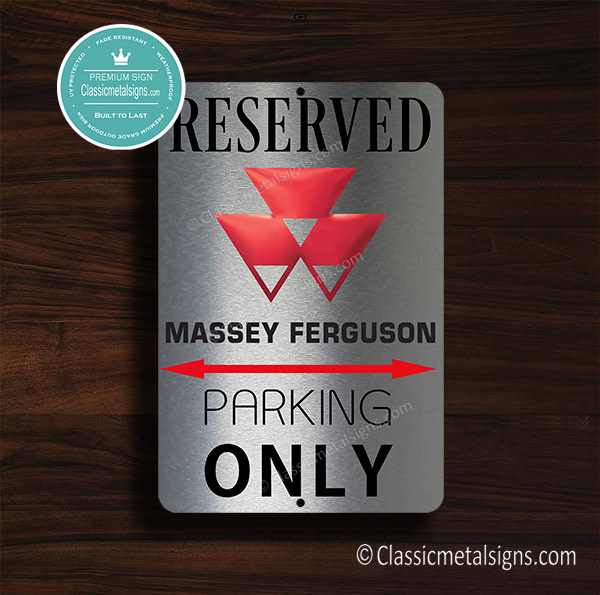 Massey Ferguson Parking Only Sign