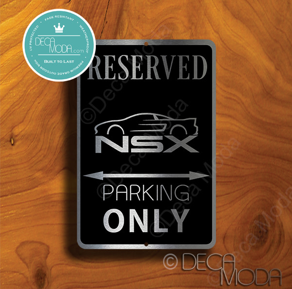 NSX Parking Only Sign