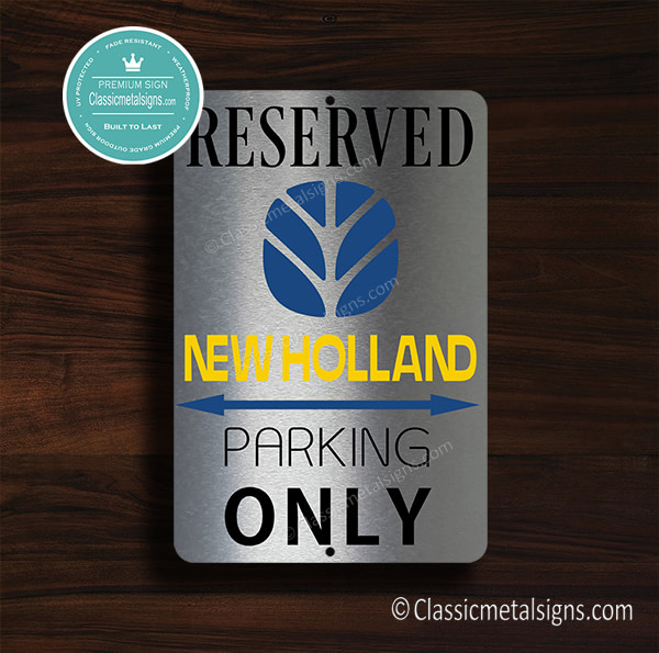 New Holland Parking Only Sign