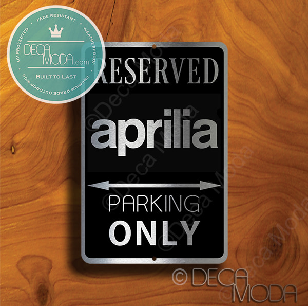 Aprilla Parking Only Sign