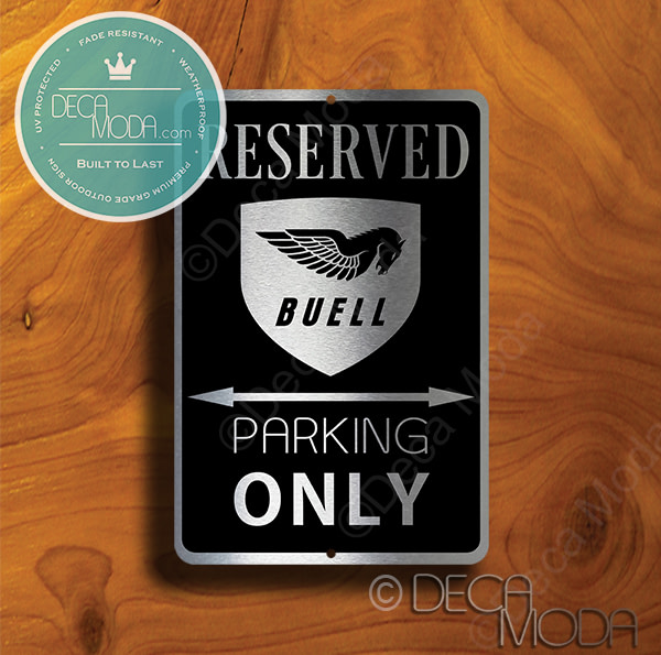 Buell Parking Only Sign