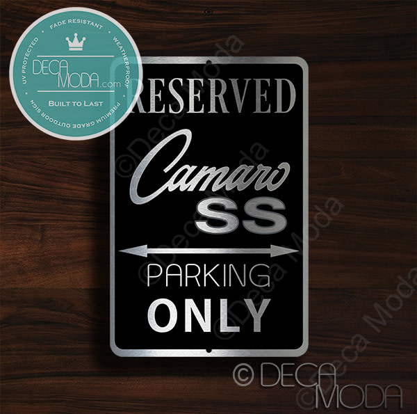 Camaro SS Parking Only Signs