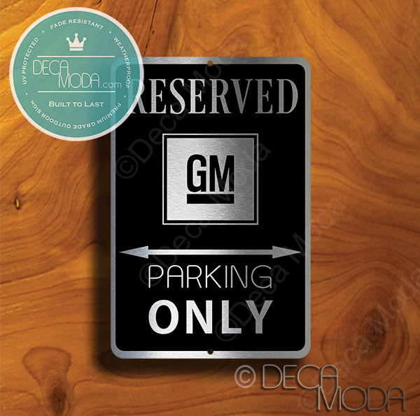 GM Parking Only Signs