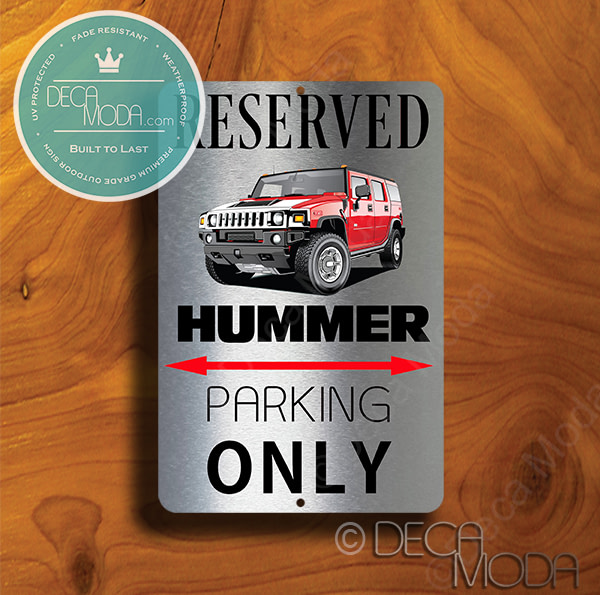 Hummer Parking Only Signs