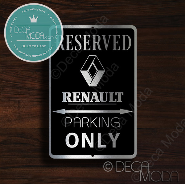 Renault Parking Only Signs